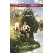 The Nanny's Little Matchmakers by Favorite, Danica, 9780373283767