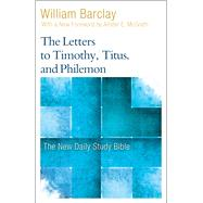 The Letters to Timothy, Titus, and Philemon by Barclay, William; Mcgrath, Allister, 9780664263768