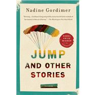 Jump and Other Stories by Gordimer, Nadine, 9781250003768