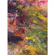 Cy Twombly by Twombly, Cy (CON); Sylvester, Julie; Alonso, Eugenio Lopez; Charpenel, Patrick, 9788862083768