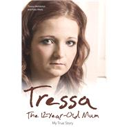 Tressa by Middleton, Tressa; Weitz, Katy, 9781784183769