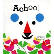 Achoo! by Morgand, Virginie, 9781849763769