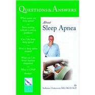 Questions & Answers About Sleep Apnea by Chokroverty, Sudhansu, M.D., 9780763763770