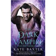 The Dark Vampire by Baxter, Kate, 9781250053770