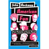 American Fun by Beckman, John, 9780345803771