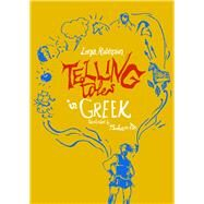 Telling Tales in Greek by Robinson, Lorna; De, Soham, 9780285643772