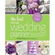 The Knot Ultimate Wedding Planner [Revised Edition] by RONEY, CARLEY, 9780770433772