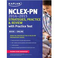 NCLEX-PN 2014-2015 Strategies, Practice, and Review with Practice Test by Kaplan, 9781618653772