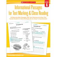 Informational Passages for Text Marking & Close Reading: Grade 1 20 Reproducible Passages With Text-Marking Activities That Guide Students to Read Strategically for Deep Comprehension by Lee, Martin; Miller, Marcia, 9780545793773