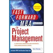 The Fast Forward MBA in Project Management by Verzuh, Eric, 9781118073773