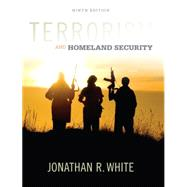 Terrorism and Homeland Security by White, Jonathan R., 9781305633773