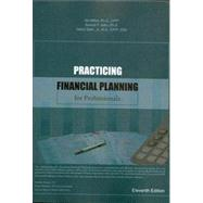 Practicing Financial Planning by Sid Mittra, Anandi P Sahu, Harry Starn Jr, 9781477143773