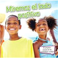 Miremos el lado positivo / Look On The Bright Side by Reed, Cristie, 9781627173773