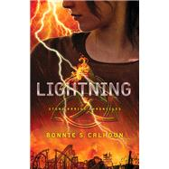 Lightning by Calhoun, Bonnie S., 9780800723774