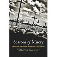 Seasons of Misery by Donegan, Kathleen, 9780812223774