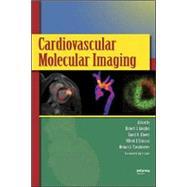Cardiovascular Molecular Imaging by Gropler; Robert J., 9780849333774