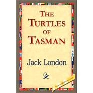 The Turtles of Tasman by London, Jack, 9781421833774