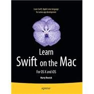 Learn Swift on the MAC: For OS X and Ios by Malik, Waqar, 9781484203774