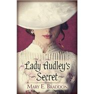 Lady Audley's Secret by Braddon, Mary E., 9780486823775
