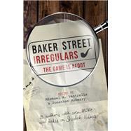 Baker Street Irregulars by Ventrella, Michael A.; Maberry, Jonathan; Harris, Narrelle M.; DeCandido, Keith R. A.; Nye, Jody Lynn, 9781635763775