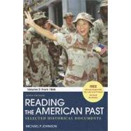 Reading the American Past: Volume II: From 1865 Selected Historical Documents by Johnson, Michael P., 9780312563776
