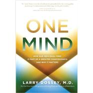 One Mind by Dossey, Larry, M.D., 9781401943776