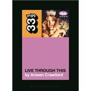 Hole's Live Through This by Crawford, Anwen, 9781623563776