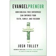 Evangelpreneur by Tolley, Josh; Felber, Terry, 9781940363776