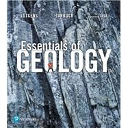 Essentials of Geology Plus Mastering Geology with Pearson eText -- Access Card Package by Lutgens, Frederick K.; Tarbuck, Edward J.; Tasa, Dennis G., 9780134663777