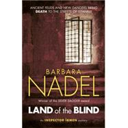 Land of the Blind by Nadel, Barbara, 9781472213778