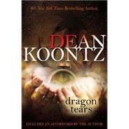 Dragon Tears by Koontz, Dean, 9780425253779