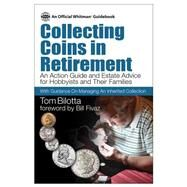 Collecting Coins in Retirement by Bilotta, Tom; Fivaz, Bill, 9780794843779