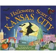A Halloween Scare in Kansas City by James, Eric; Le Ray, Marina, 9781492623779