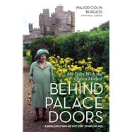 Behind Palace Doors by Burgess, Colin; Carter, Paul (CON), 9781786063779