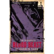 The Demonata #5: Blood Beast by Shan, Darren, 9780316003780