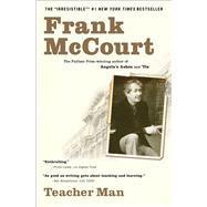 Teacher Man : A Memoir by Frank McCourt, 9780743243780