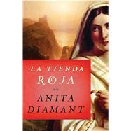 La Tienda Roja by Diamant, Anita, 9781501103780