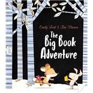 The Big Book Adventure by Ford, Emily; Warnes, Tim, 9781684123780