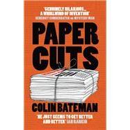 Papercuts by Bateman, Colin, 9781784973780