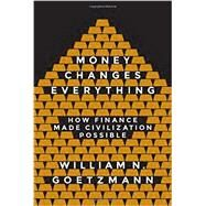 Money Changes Everything by William, William N., 9780691143781