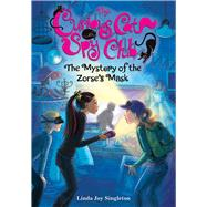 The Mystery of the Zorse's Mask by Singleton, Linda Joy, 9780807513781