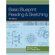 Basic Blueprint Reading and Sketching by Olivo, Thomas P.; Olivo, C. Thomas, 9781435483781