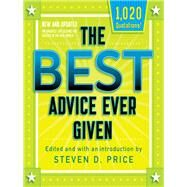 The Best Advice Ever Given, New and Updated by Price, Steven D.; McCarthy, Tom (CON), 9781493033782