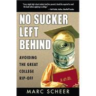 No Sucker Left Behind by Scheer, Marc, 9781567513783