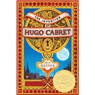 The Invention of Hugo Cabret by Selznick, Brian, 9780439813785
