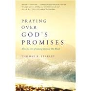 Praying over God's Promises by Yeakley, Thomas R., 9781631463785