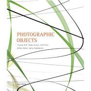 Photographic Objects by Ruff, Thomas; Guyton, Wade; Price, Seth; Walker, Kelley; Hadjidjanos, Spiros, 9783868283785