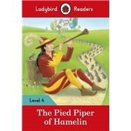The Pied Piper ? Ladybird Readers by Ladybird, 9780241253786