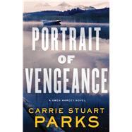 Portrait of Vengeance by Parks, Carrie Stuart, 9780718083786