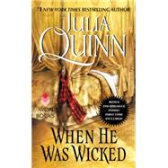 When He Was Wicked by Quinn, Julia, 9780062353788
